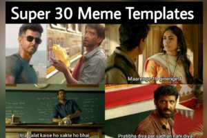 Super 30 Meme Templates