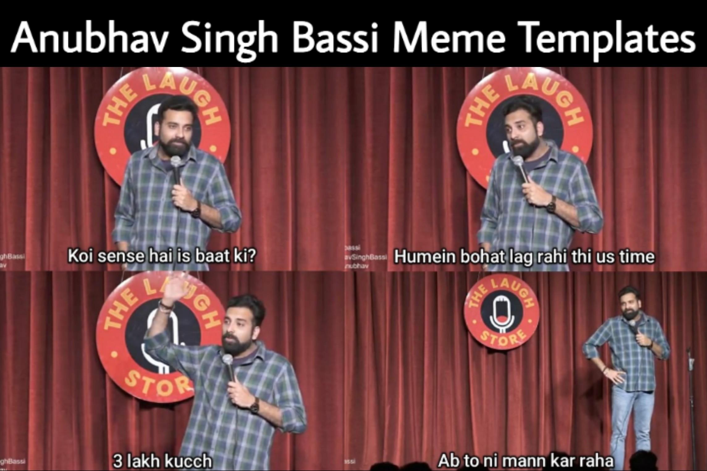 Anubhav Singh Bassi Meme Templates