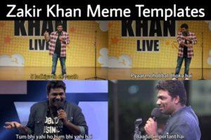 Zakir Khan Meme Templates