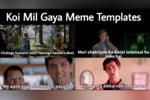 Koi Mil Gaya Meme Templates