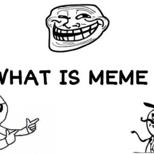 What is meme