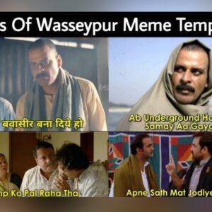 Gangs Of Wasseypur Meme Templates