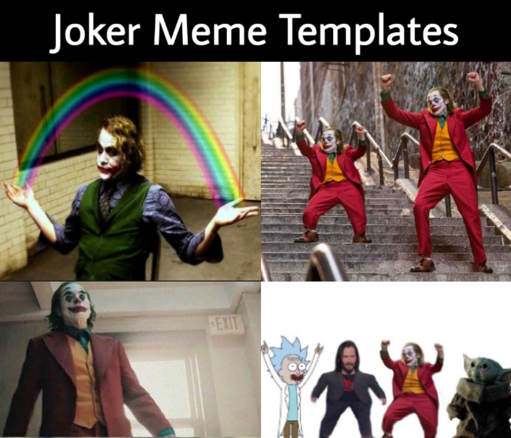 Joker Meme Templates