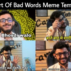Carry Minati's The Art Of Bad Words Meme Templates