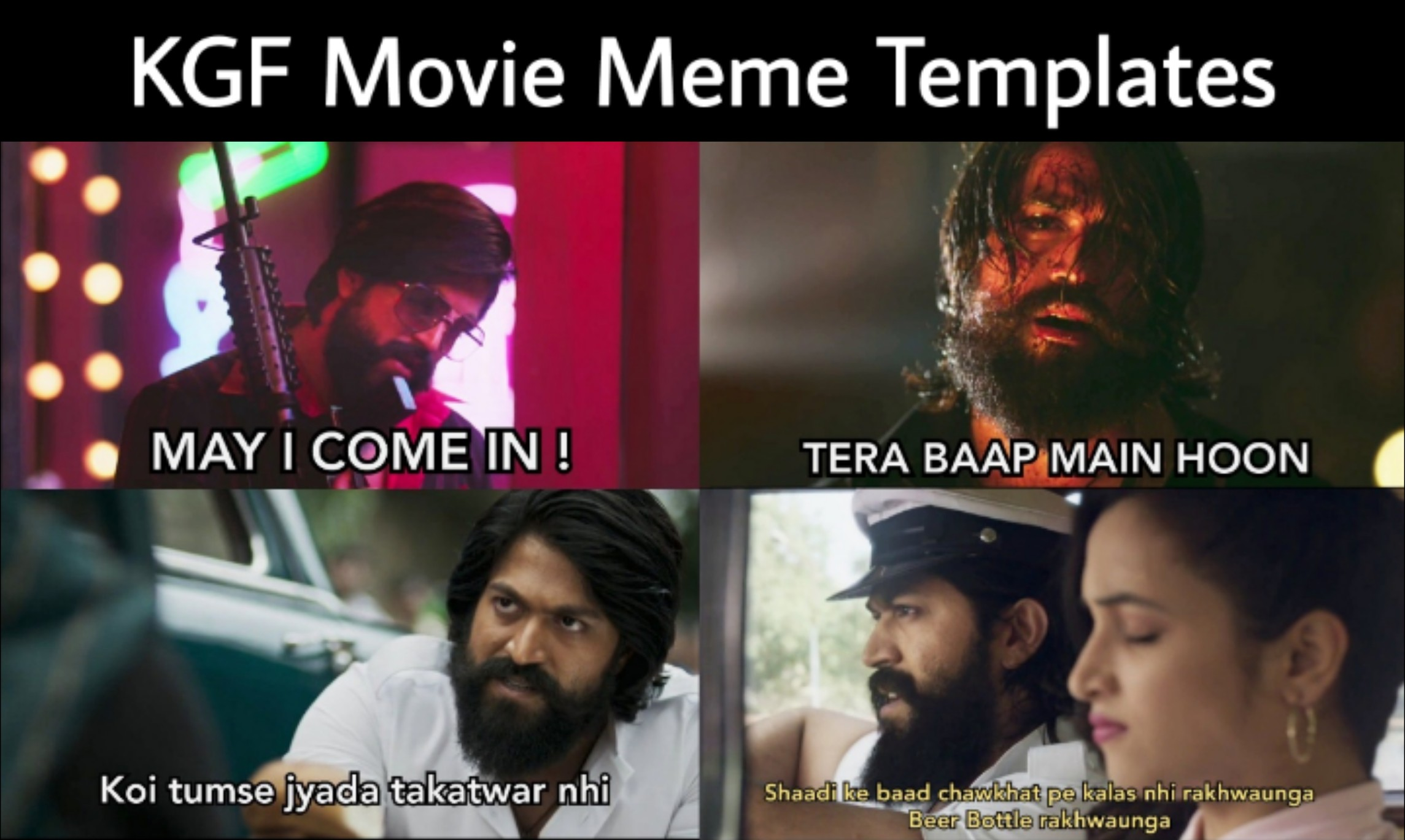 KGF Movie Meme Templates