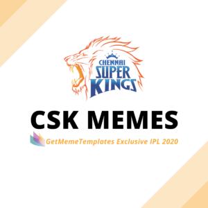 Chennai Super Kings – CSK Memes