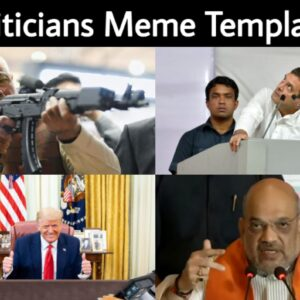 Politicians Meme Templates