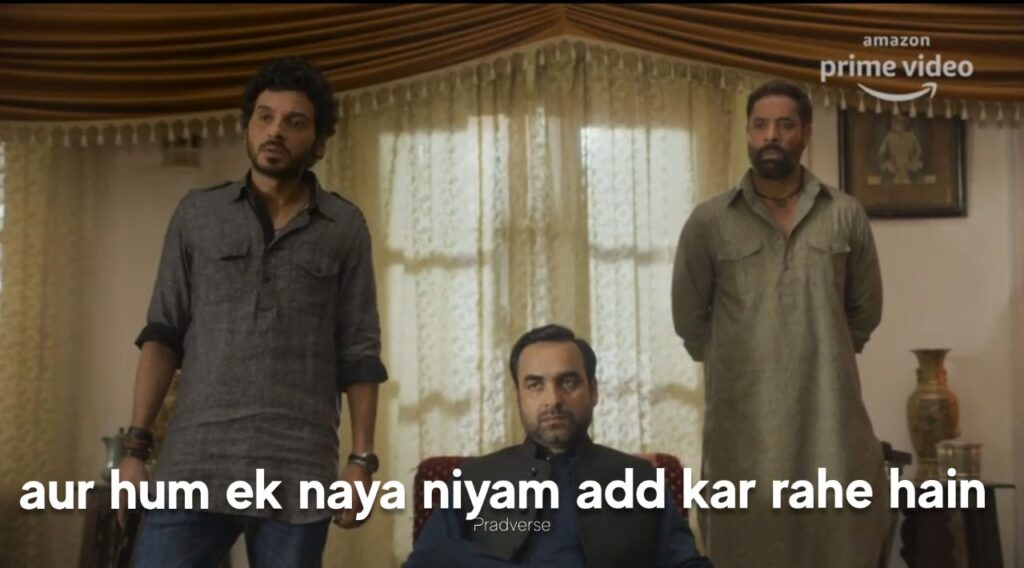 Aur Hum ek Naya Niyam Add Kar Rhe hai-Mirzapur 2 meme templates-guddu bhaiya-munna bhaiya-getmemetemplates- Mirzapur season 2