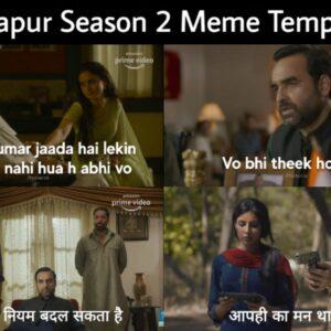 Mirzapur 2 Meme Templates